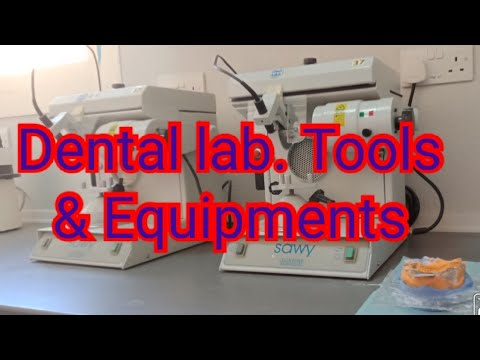 DENTAL LAB. TOOLS AND EQUIPMENTS