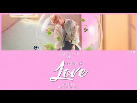 BTS (방탄소년단) RM - Trivia 承 Love [Color Coded Lyrics HAN|ROM|ENG|HUN]