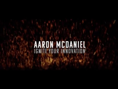 Aaron McDaniel Innovation Speaker Sizzle Reel