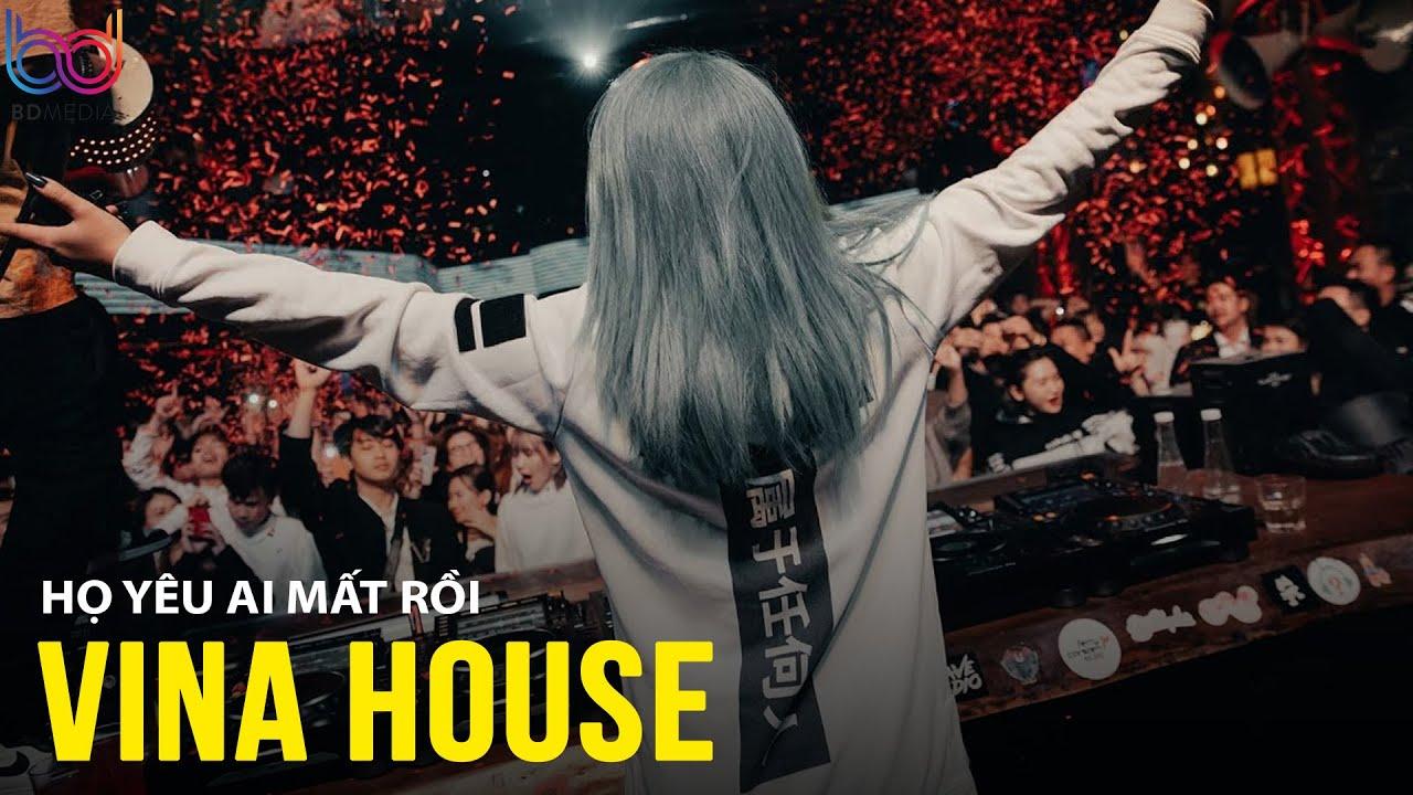 Nhạc Trẻ Remix Hay Nhất 2021 Sôi Động - Nonstop Việt Mix Vinahouse, Họ Yêu Ai Mất Rồi Việt Mix 2021
