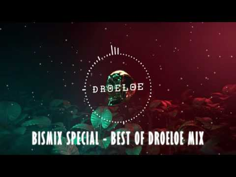 BISMIX Special - Best of DROELOE Mix