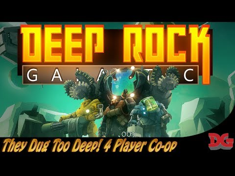Deep Rock Galactic ► 4 Player Co-operative - Dwarf Digging Deliciousness!