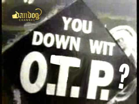 Dandog - Who's down with O.T.P. (OTP RAP) (feat. Naughty By Nature)