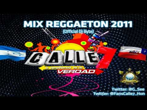 Calle 7 - Mix Reggaeton 2011 (Official Dj Byte) (Link MP3).mp4 Videos De Viajes