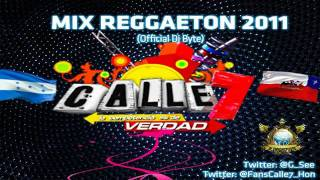 Calle 7 - Mix Reggaeton 2011 (Official Dj Byte) (Link MP3).mp4