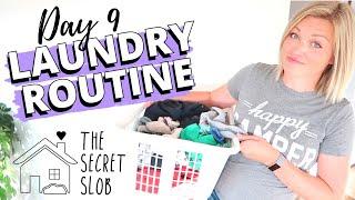 LAUNDRY ROUTINE   Day 9 - The Secret Slob