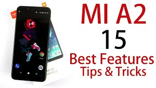 MI A2 15 Best Features and Tips and Tricks