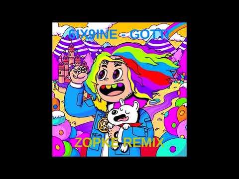 6IX9INE - GOTTI (Zopke Remix)