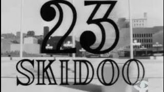 """23 Skidoo: """"Get Out While The Getting"""