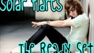 The Ready Set - Solar Flares