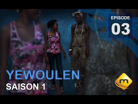 Série - Yewoulene -  Episode 3 - (VFC)