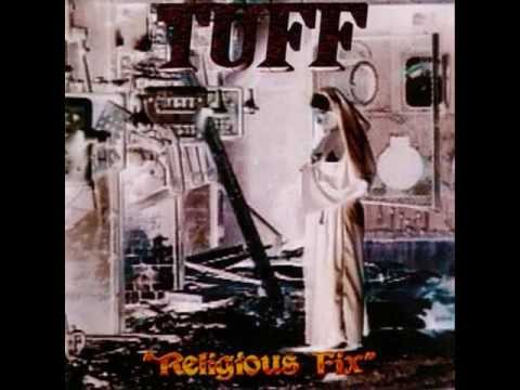 Tuff - Religious Fix [FULL ALBUM]