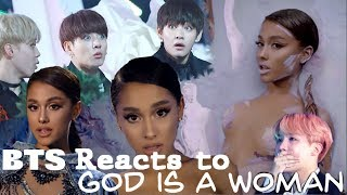 BTS REACT: God is a woman - Ariana Grande