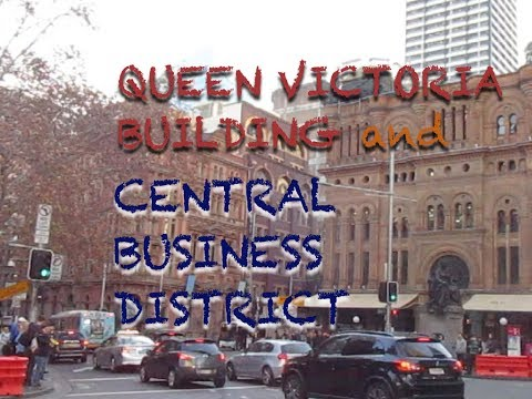 Central Business District and QUEEN VICTORIA BLDG in Sydney Australia