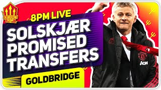Solskjaer PROMISED TRANSFERS! Man Utd Transfer News