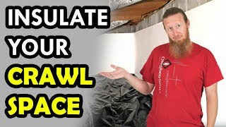 Crawl Space Insulation - Foam Board DIY