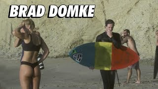 Immersion : Brad DOMKE, la légende du skimboard !