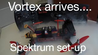 immersion rc vortex arrives! spektrum failsafes and first flight 4s