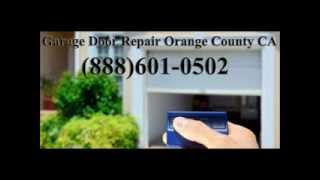 Garage Door Repair Orange County CA (888)601-0502
