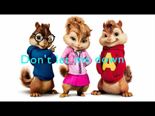 The Chainsmokers - Dont Let Me Down ft. Daya (Chipmunks Version & Lyrics) - By David