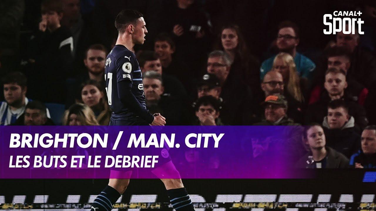 Download Les buts et le débrief de Brighton / Man. City