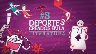 8 Deportes creados en la literatura