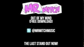 Mr. Mitch - Out of My Mind (Free Download)