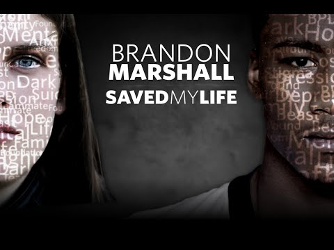 How Brandon Marshall Saved My Life