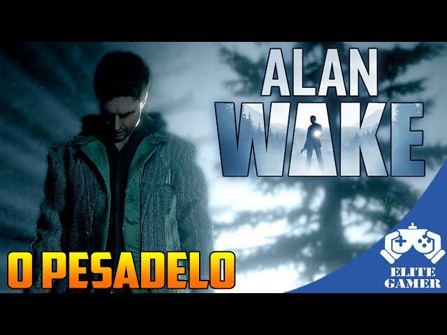 Alan Wake: Voltando ao Pesadelo