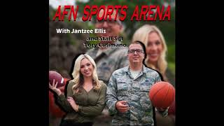 AFN Sports Arena Ep. 25