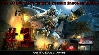 Top 10 Best Free Android Zombie Shooting Games
