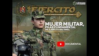 Documental Revista Ejército edición 197: Mujer Militar