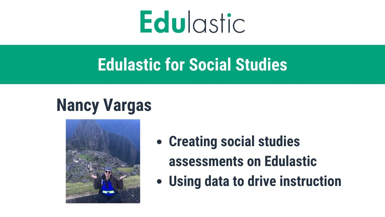 A World of Possibilities: Edulastic Social Studies Assessments - YouTube
