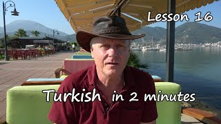 Turkish in 2 minutes  Lesson 16