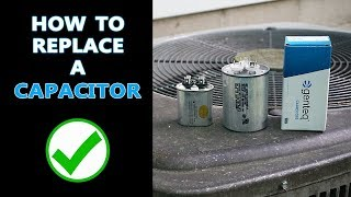 How to Replace a Capacitor