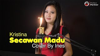 Download SECAWAN MADU - KRISTINA | COVER BY INES