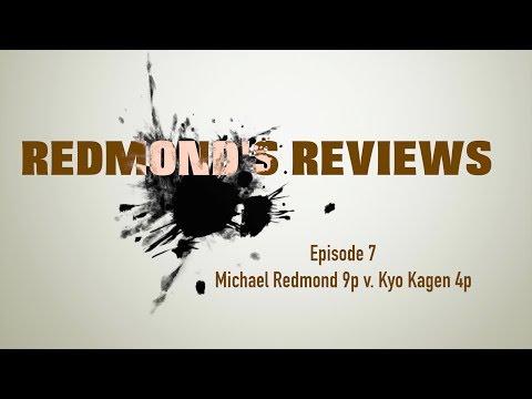 Redmond's Reviews, Episode 7: Michael Redmond 9p v. Kyo Kagen 4p