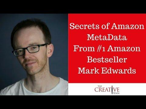 Book Marketing: Secrets Of Amazon MetaData From #1 Amazon Bestseller Mark Edwards