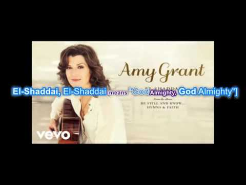 Amy Grant - El Shaddai ft. Who Is The God We Serve?