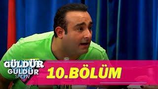 Güldür Güldür Show 10.Bölüm (Tek Parça Full HD)