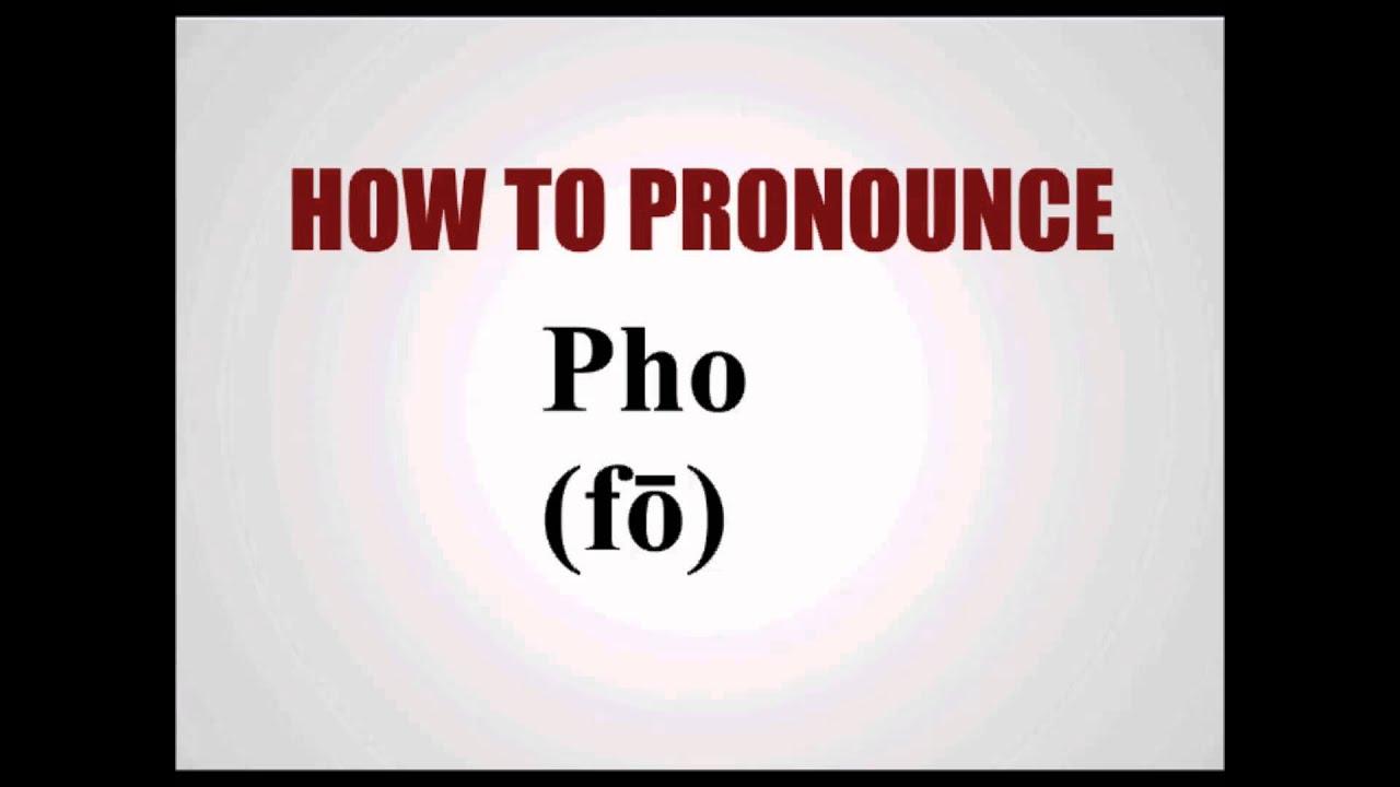 Pronounce pho soup