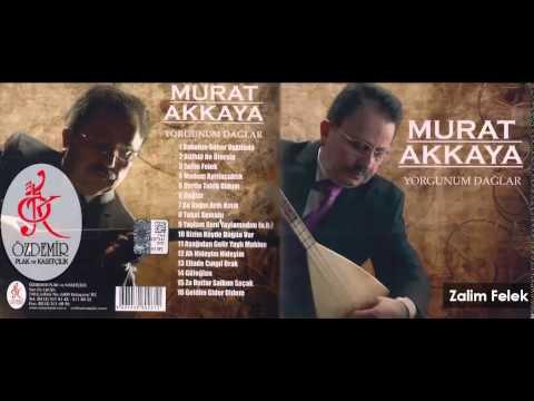 Zalim Felek | Murat Akkaya