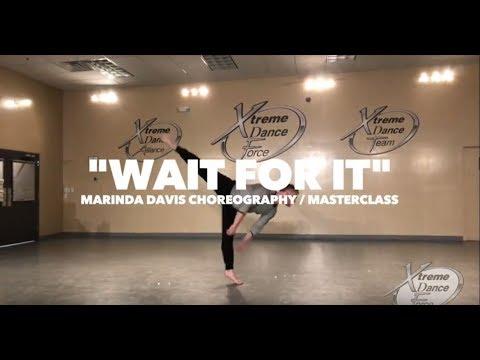 Wait For It - From Hamilton | (marinda* Davis Choreography) | Xtreme Dance Force Master Dance Class