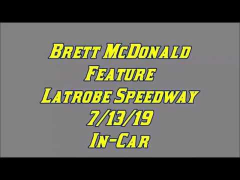 Brett McDonald Feature Latrobe Speedway 7/13/19 In-Car