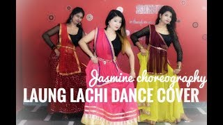 Laung Laachi || Punjabi Song || Dance Cover || Jasmine Choreography