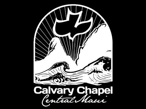 Calvary Chapel Central Maui Sunday 1st service: 2nd Corinthians 5:9-16