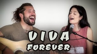 Baixar Viva Forever - Spice Girls [Cover] by Julien Mueller feat. Laura Mendez Doblado