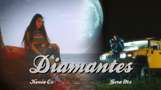 Kenia Os Ft. Gera Mx - Diamantes (Video Oficial)
