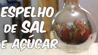 Espelho feito de sal e açúcar! (SuperQUÍMICA)