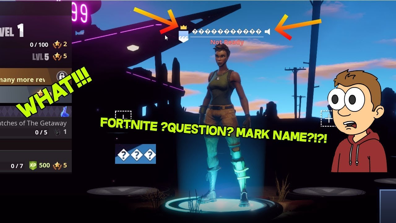 How to get a question mark fortnite name